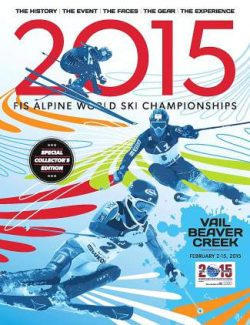 The new 2015 magazine features information about the upcoming Alpine World Ski Championships as well as athlete profiles and visitor info.