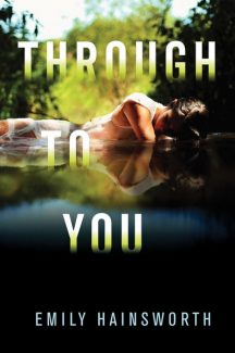 """Special to the Daily""""Through To You,"""" by Emily Hainsworth."""