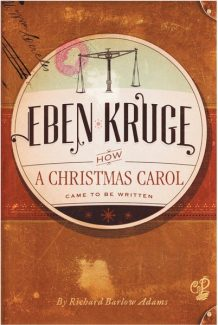 """Special to the DailyThe cover of """"Eben Kruge: How 'A Christmas Carol' Came to be Written."""""""