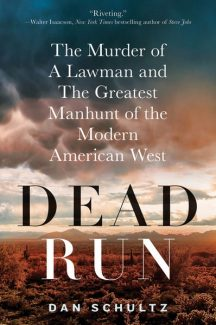 "Special to the Daily""Dead Run"" is a true story of desperado survivalists and a brutal murder, set against the harsh backdrop of the Colorado wilderness. The 320-page book is published by St. Martin's Press and will be released in hardback on Tuesday for $25.99."