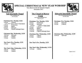 The Vail, Beaver Creek and Edwards chapels have released their Christmas and New Year's schedule.