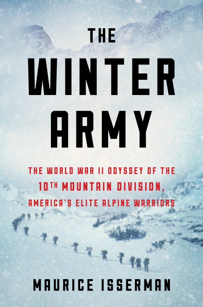 The WInter Army was released earlier this month. Author Maurice Isserman will be at two booksigning events, Friday at the Colorado Snowsports Museum in Vail, and noon Saturday at The Bookworm in the Edwards Riverwalk.